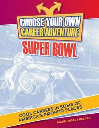 Choose Your Own Career Adventure at the Super Bowl by K C Kelley image