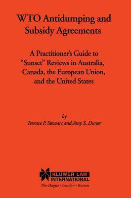 WTO Antidumping and Subsidy Agreements by Amy S. Dwyer