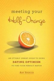 Meeting Your Half Orange by Amy Spencer image