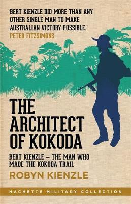 The Architect of Kokoda by Robyn Kienzle image