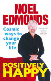 Positively Happy by Noel Edmonds image