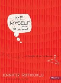 Me, Myself & Lies - Bible Study Book by Jennifer Rothschild