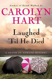 Laughed 'Til He Died by Carolyn Hart image