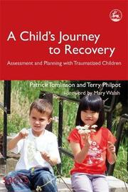 A Child's Journey to Recovery by Patrick Tomlinson image