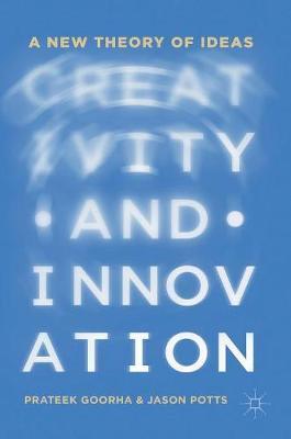 Creativity and Innovation by Prateek Goorha