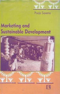 Marketing and Sustainable Development by Pooja Saxena image