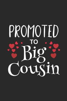 Promoted To Big Cousin by Magic Journal Publishing