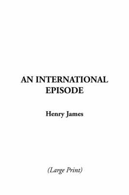 An International Episode by Henry James Jr image