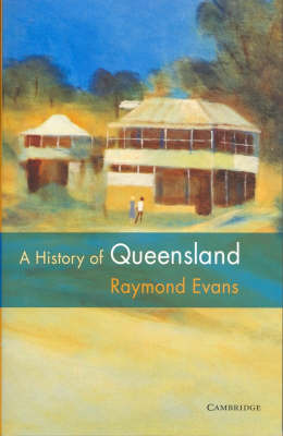 A History of Queensland by Raymond Evans image
