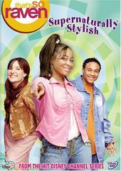 That's So Raven: Supernaturally Stylish on DVD