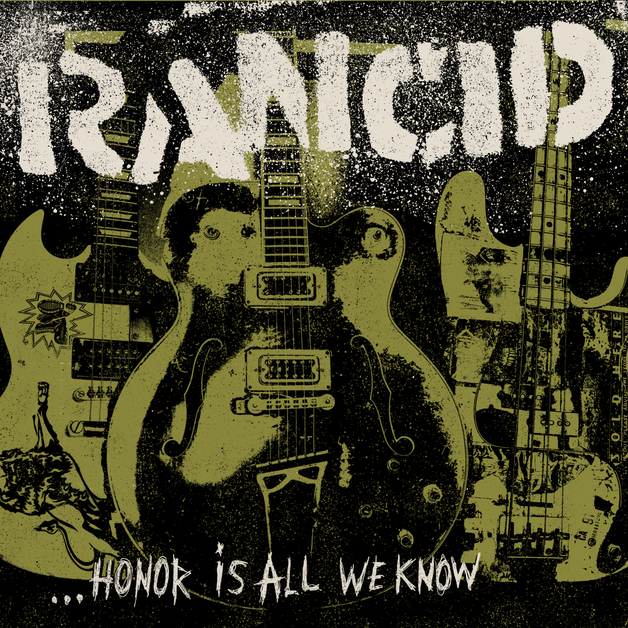 Honor Is All We Know by Rancid