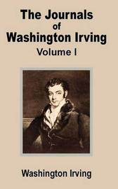 The Journals of Washington Irving (Volume One) by Washington Irving image