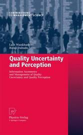 Quality Uncertainty and Perception by Lalit Wankhade