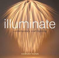 Illuminate by Hannah Nunn