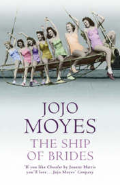 The Ship of Brides by Jojo Moyes image
