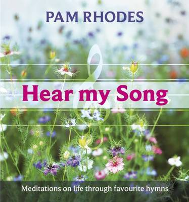 Hear My Song by Pam Rhodes image