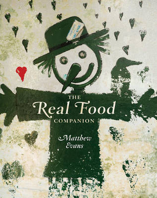 The Real Food Companion by Matthew Evans image
