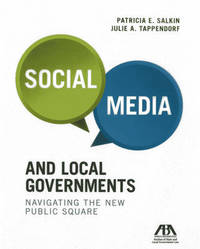 Social Media and Local Governments by Patricia E Salkin