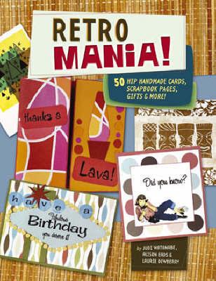 Retro Mania! by Judi Watanabe