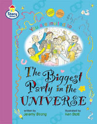 The Story Street Fluent Step 12: Biggest Party in the Universe Large Book Format by Martin Coles image