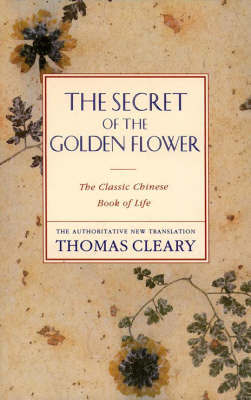 The Secret of Golden Flower by Thomas Cleary