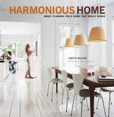 Harmonious Home by Judith Wilson
