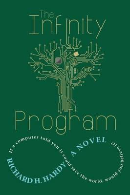 The Infinity Program by Richard H Hardy