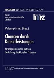 Chancen Durch Dienstleistungen by Wolfgang Cornetz
