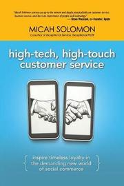 High-Tech, High-Touch Customer Service by Micah Solomon