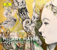 Retrospective by Hilary Hahn