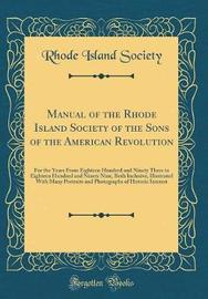 Manual of the Rhode Island Society of the Sons of the American Revolution by Rhode Island Society image