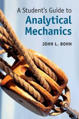 A Student's Guide to Analytical Mechanics by John L. Bohn image
