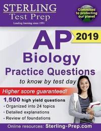 Sterling Test Prep AP Biology Practice Questions by Test Prep Sterling