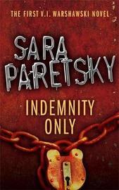 Indemnity Only by Sara Paretsky