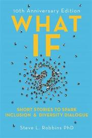 What If? by Steve L. Robbins