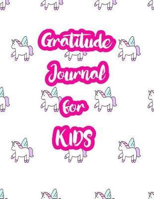 Gratitude Journal for Kids by Hana Freeman