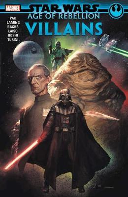 Star Wars: Age Of The Rebellion - Villains by Greg Pak