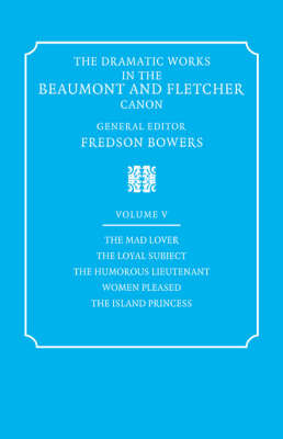 The The Dramatic Works in the Beaumont and Fletcher Canon: v. 5 by John Fletcher image