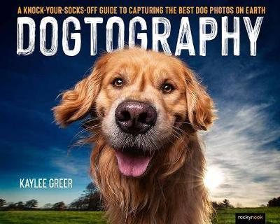 Dogtography by Kaylee Greer