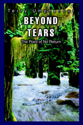 Beyond Tears by Terry Umphenour image