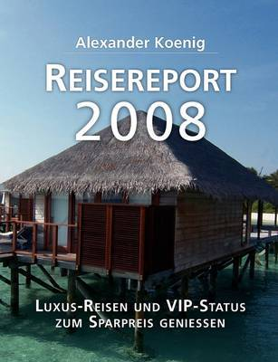 Reisereport 2008 by Alexander Koenig image
