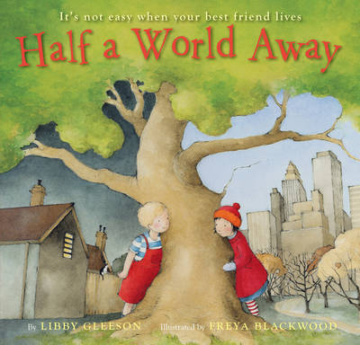 Half a World Away by Libby Gleeson