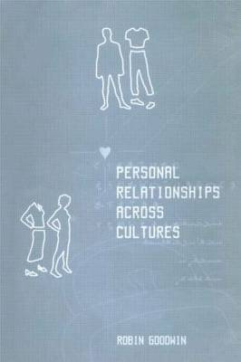 Personal Relationships Across Cultures by Robin Goodwin image