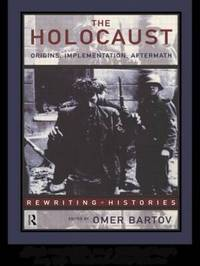 The Holocaust: Origins, Implementation, Aftermath image