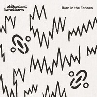Born In The Echoes (Deluxe) by The Chemical Brothers image