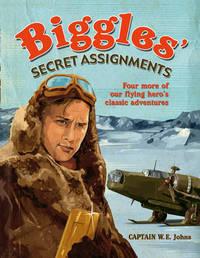 Biggles Secret Assignments by WE John Publications