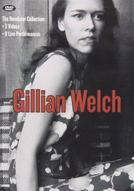 Gillian Welch - The Revelator Collection on DVD