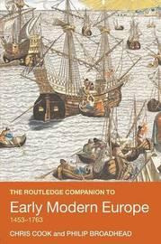 The Routledge Companion to Early Modern Europe, 1453-1763 by Chris Cook image