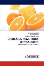 Studies on Some Foods (Citrus Juices) by Mohamed Rabie