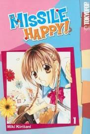 Missile Happy: v. 1 by Miki Kiritani image